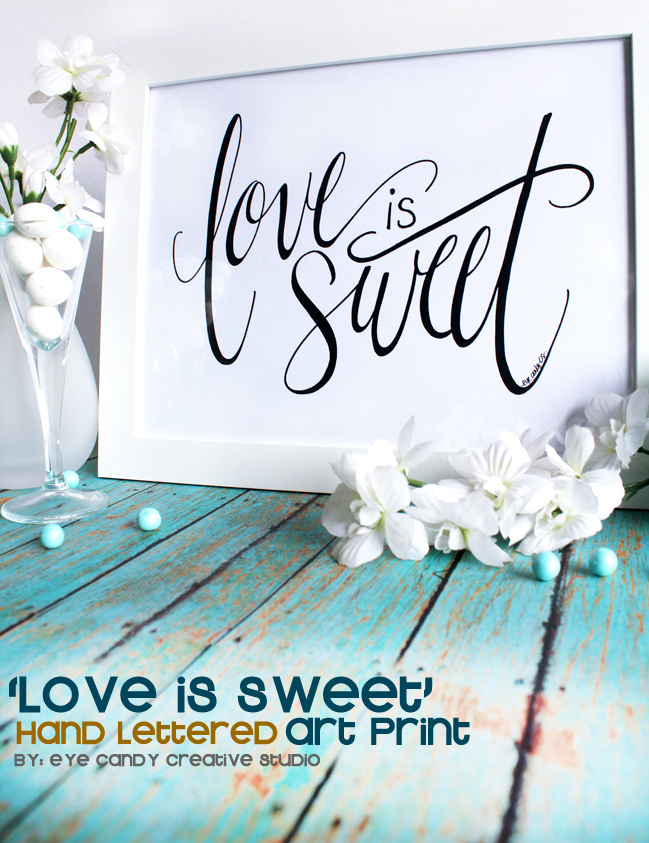 love is sweet art, hand lettered art print, wedding, baby shower, candy bar