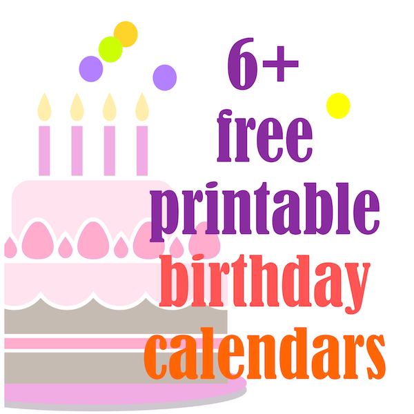 6 Free Printable Birthday Calendars Perpetual Calendars