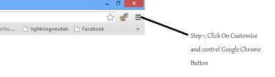 Step 1, Click On Customise and Control Google Chrome Button