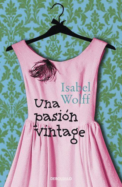 Los mundos de mi estantería: Una pasión vintage de Isabel ...