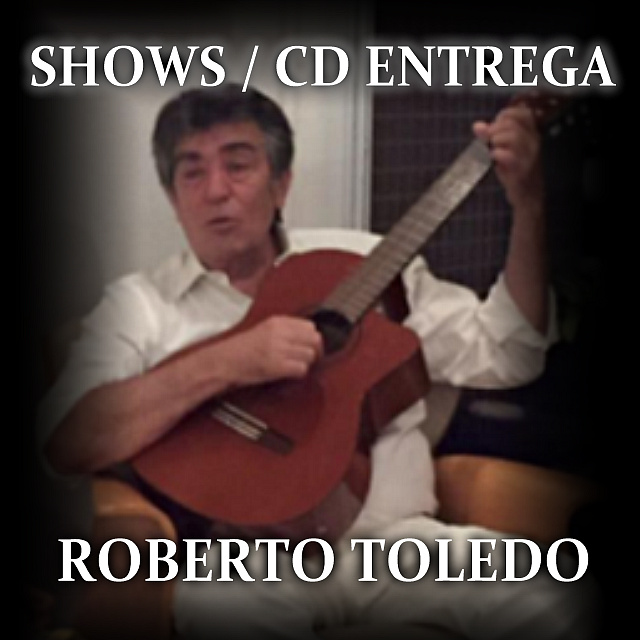 ROBERTO TOLEDO CANTA