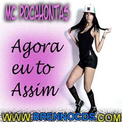 Mc Pocahontas   Agora Eu Tô Assim (2013) | músicas