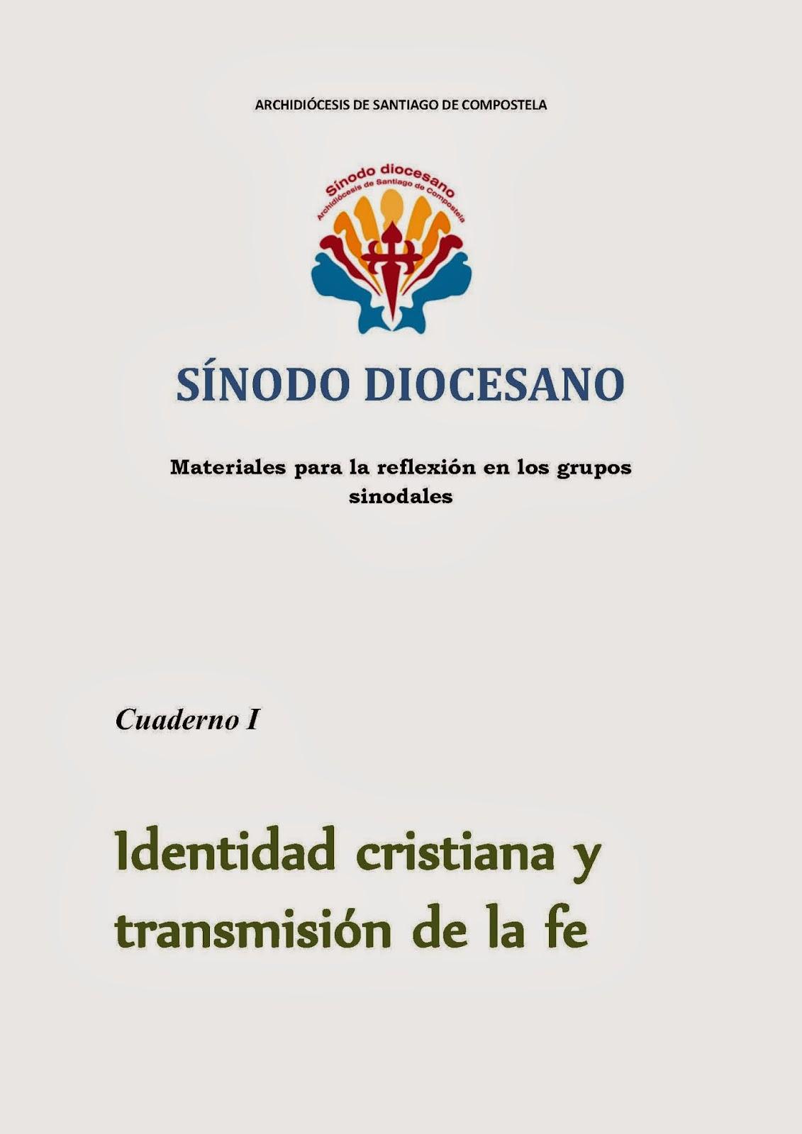 www.archicompostela.org/Comun/sinodo-diocesano/Cuaderno I.pdf