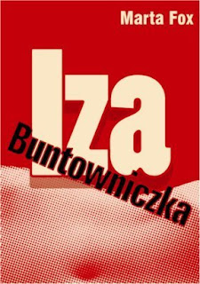 Marta Fox. Iza Buntowniczka.