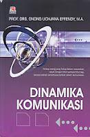 toko buku rahma: buku DINAMIKA KOMUNIKASI, pengarang onong uchjana effendy, penerbit rosda