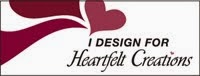 I Design for Heartfelt Creations!