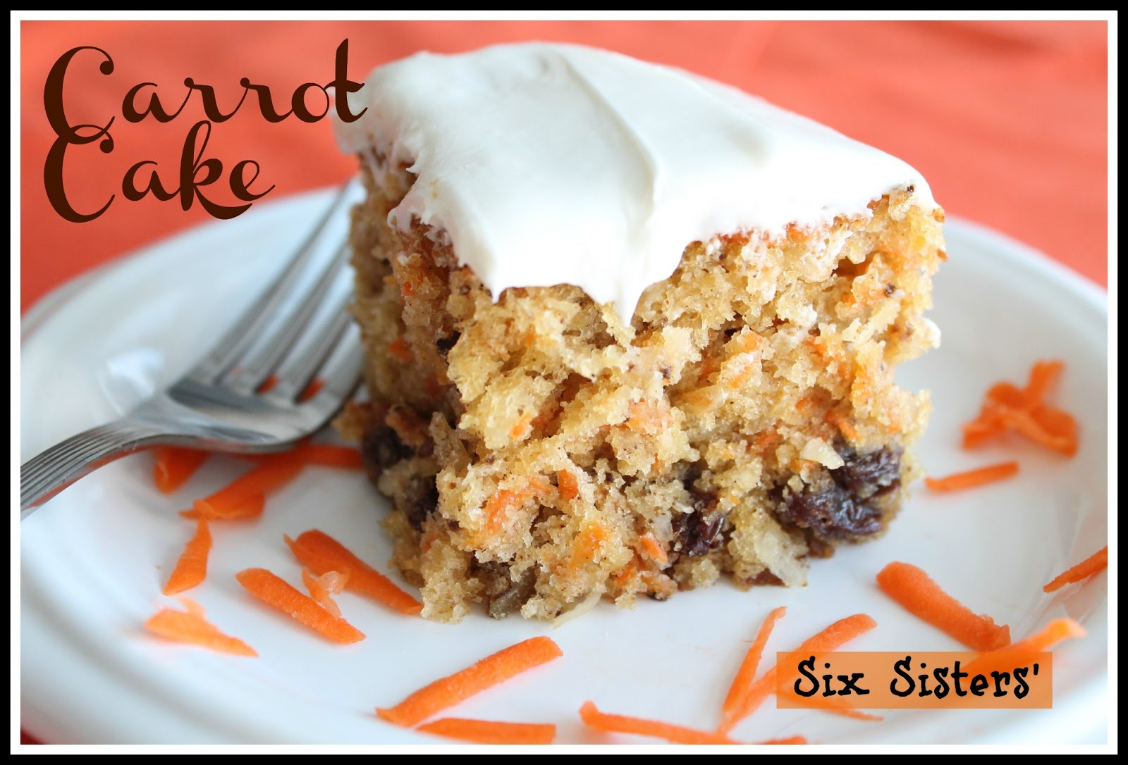 Carrot Cake | Six Sisters' Stuff