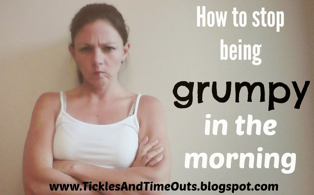 HOw to stop being grumpy in the morning