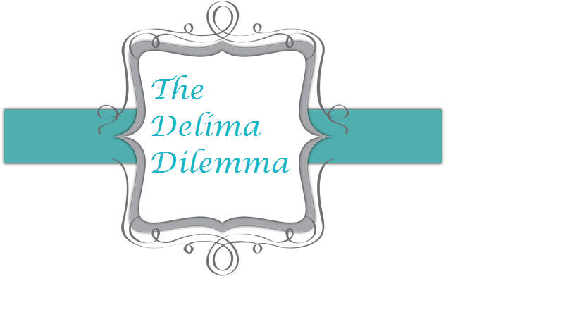 The Delima Dilemma