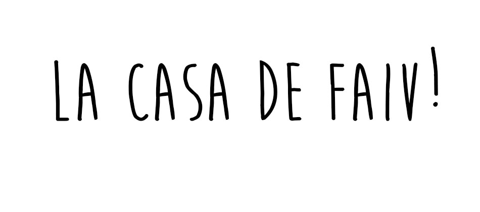 LA CASA DE FAIV