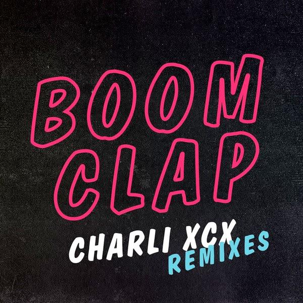 Charli XCX - Boom Clap (Remixes) - EP Cover