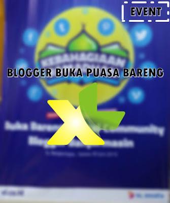 Blogger banjarmasin buka puasa bareng XL