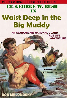 George W. Bush waist deep in the big muddy funny Bob Melonosky