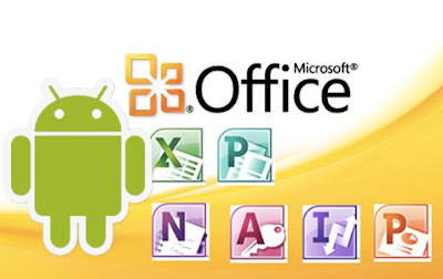 Inilah Beberapa Keunggulan Office Mobile Android