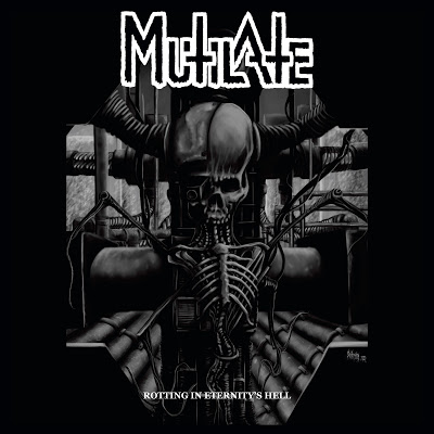 Mutilate - Rotting in Eternity's Hell - Exclusive Album Stream.
