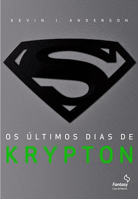 http://perdidasnabiblioteca.blogspot.com.br/2013/08/os-ultimos-dias-de-krypton-por-kevin-j.html
