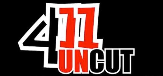 411 UnCut