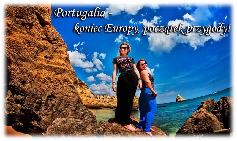 Portugalia - koniec Europy, początek przygody