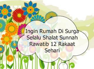 Hikmah Keutamaan Shalat Sunnah Rawatib