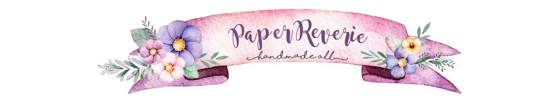 Paper Reverie