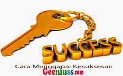 Cara Untuk Menggapai Kesuksesan