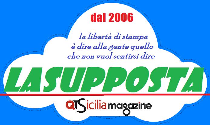 LASUPPOSTA BLOG dal 2008, by Editoriale QT Sicilia srl