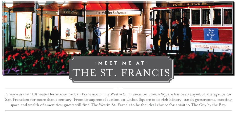 The Westin St.Francis San Francisco on Union Square