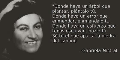 Gabriela Mistral frases