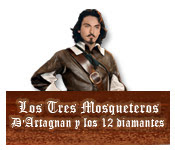 Los Tres Mosqueteros: D'Artagnan y los 12 diamantes.