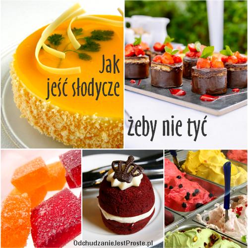 OdchudzanieJestProste.pl- Jak jeść słodycze, żeby nie tyć