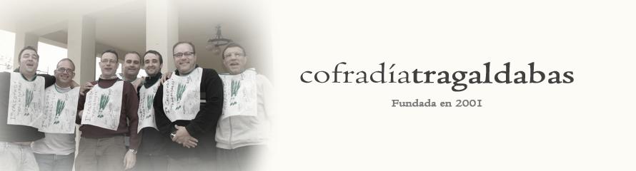 Cofradía Tragaldabas