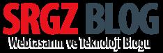 Srgz Blog - Webtasarım ve Teknoloji Blogu