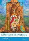 L'Incanto di Fantasia (ebook e cartaceo)