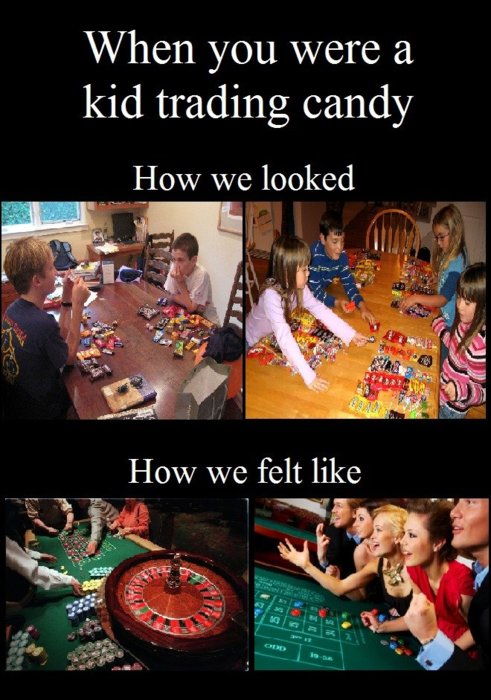 When You Were A Kid Trading Candy - How We Looked vs How We Felt Like