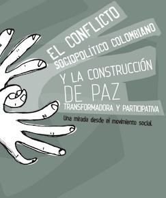 Cartilla: El conflicto sociopolítico colombiano y la construcción de paz transformadora (Descarga)