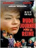 Rude journée pour la reine 2014 Truefrench|French Film