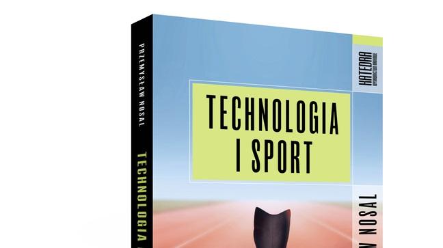 """Fragment okładki książki """"Technologia i sport"""" Przemysława Nosala"""