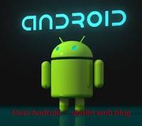 Flexi Android : Teknologi gadget