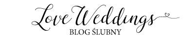 LoveWeddings Blog Ślubny { Stylowe inspiracje na ślub, dekoracje, suknie, fotografia, moda }