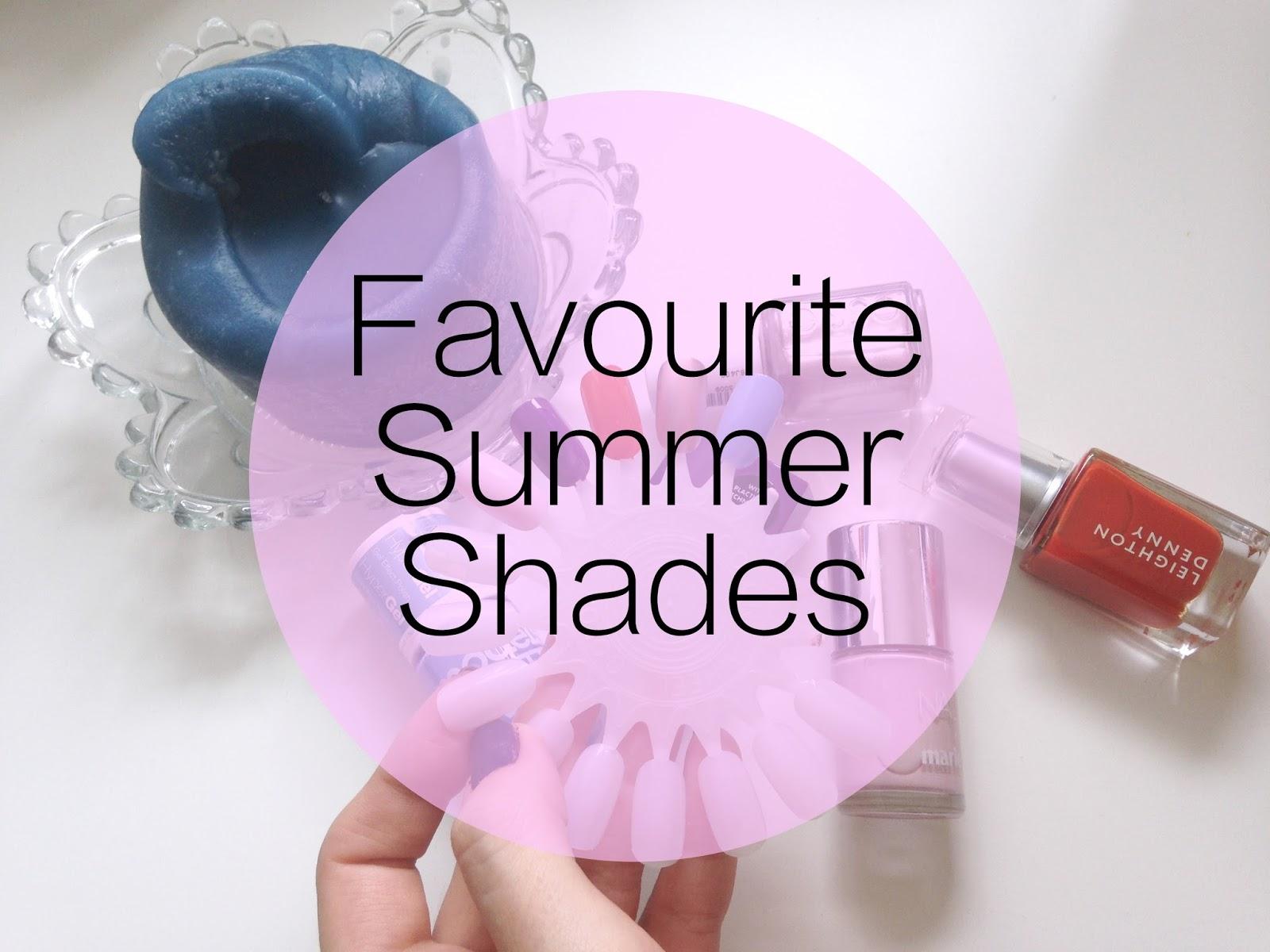 Favourite Summer Shades