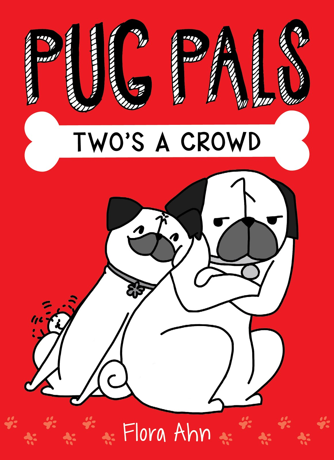 PUG PALS #1: TWO'S A CROWD