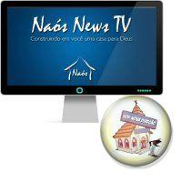 Veja o que está acontecendo agora na NaósNews TV