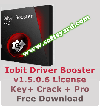 Iobit Driver Booster v1.5.0.6 License Key+ Crack + Pro  Free Download