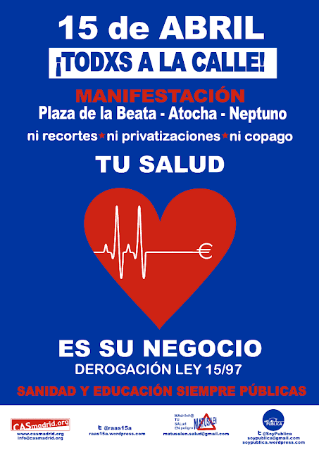 El 15 Abril, Tod@s a la calle: para que tu salud y tu educacin no sean su negocio