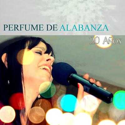 Perfume De Alabanza-20 Años-