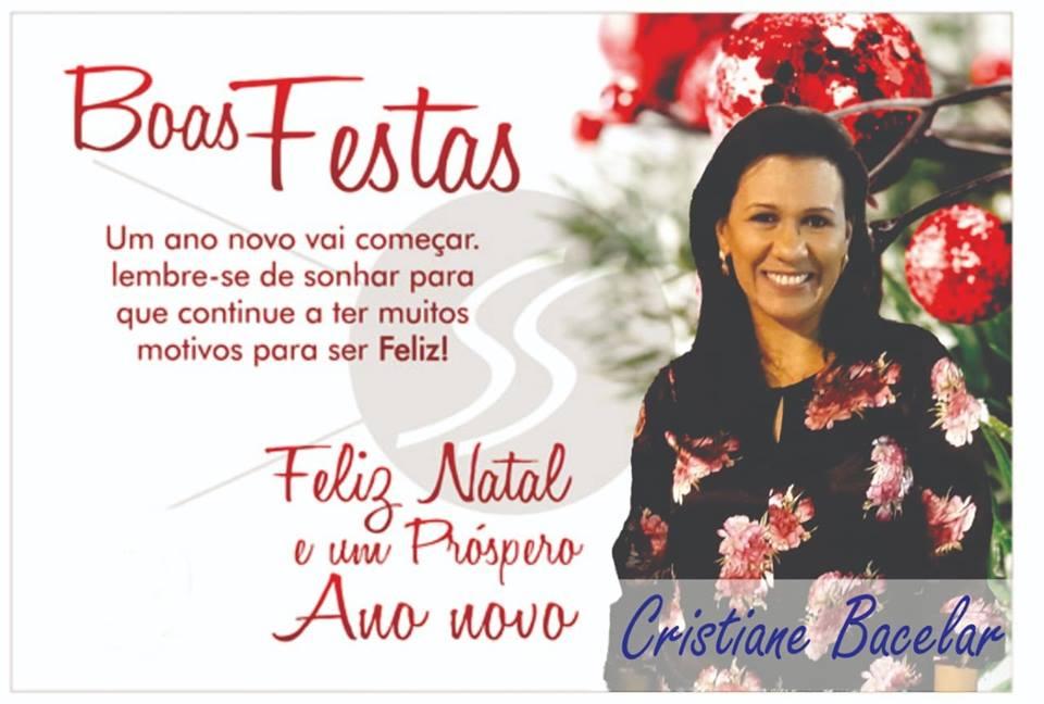 MENSAGEM DE NATAL E ANO NOVO DE CRISTIANE BACELAR.