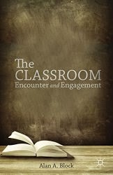 The Classroom Encounter and Engagement