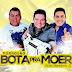 [CD] Forró Bota Pra Moer - Quixeramobim - CE - 01.03.2015