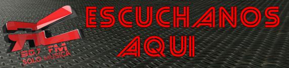 ESCUCHANOS AQUI