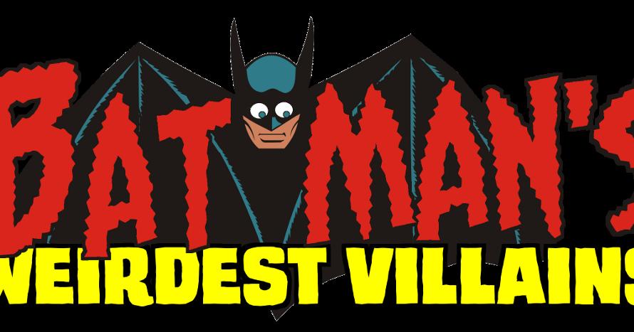 Misfit Robot Daydream Batman S Weirdest Villains Mr